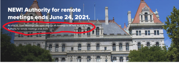 Screenshot from NYS' Open Meetings' website that says authority for remote meetings ends June 24, 2021.