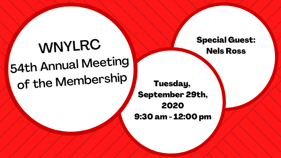 Join us for WNYLRC's 54th Annual Meeting of the Membership, now online! Held at 9:30 am on Tuesday, September 29th, 2020, with Special Guest Nels Ross.