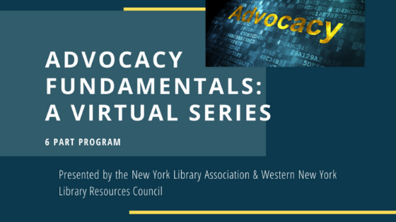 Join us for a six part series on Advocacy Fundamentals! Brought to you by NYLA and WNYLRC.