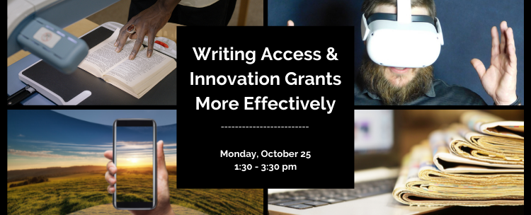 Register for our workshop on the Access and Innovation Grants! Monday October 25 at 1:30 pm