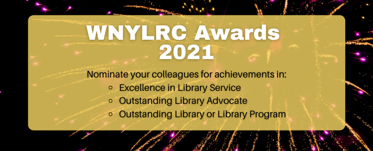 The WNYLRC Awards Nomination Period is now open until Friday, June 25th. Nominate your colleague for an award today!