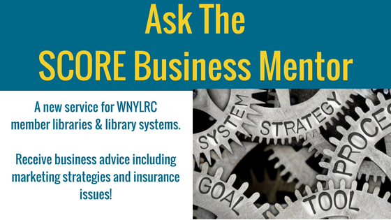 Ask the SCORE Business Mentor for business and marketing advice!