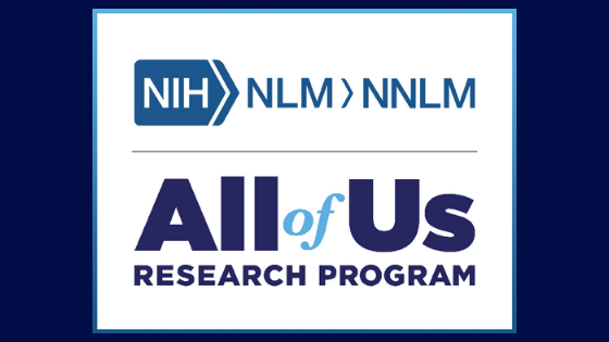 Learn more about the All of Us Research Program, funded by NNLM.