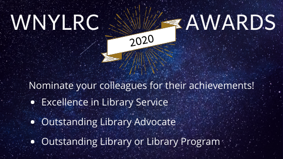 Accepting nominations for the WNYLRC 2020 Awards!